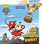 Pup, Pup, and Away! (Paw Patrol) (Sup...