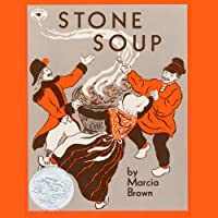 Stone Soup (       UNABRIDGED) by Marcia Brown Narrated by Rodd Ross