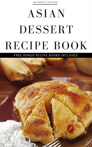 Desserts: Desserts cookbook + 4 FREE RECIPE BOOK (healthy desserts, gluten free desserts, low carb desserts, sugar free desserts, chocolate desserts,  desserts done right) by Paul Castle