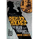 The Further Adventures of Sherlock Holmes: The Man From Hell ~ Barrie Roberts
