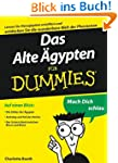 Das Alte gypten fr Dummies: Lernen...