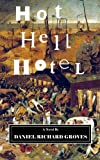 img - for Hot Hell Hotel: No Time for Existential Dread, Just Regular Dread book / textbook / text book