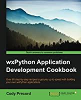 WxPython Application Development Cookbook