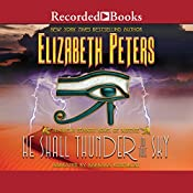 He Shall Thunder in the Sky: The Amelia Peabody Series, Book 12 | [Elizabeth Peters]