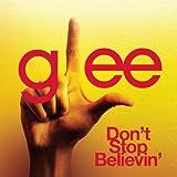 Don't Stop Believin' (Glee Cast Version)