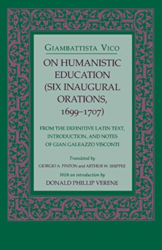 on-humanistic-education-six-inaugural-orations-1699-1707-six-inaugural-orations-1699-1707-from-the-d