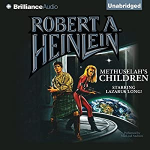 Methuselah's Children Audiobook