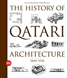 The History of Qatari Architecture 1800-1950