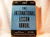 img - for The International Lesson Annual 1964 - A Comprehensive Commentary on the International Sunday School Lessons book / textbook / text book