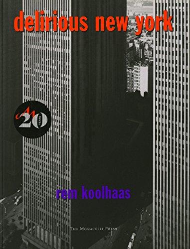Download Delirious New York: A Retroactive Manifesto for Manhattan