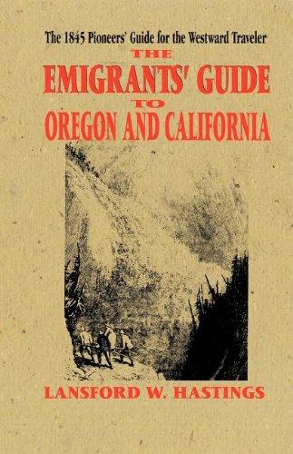 Emigrants Guide To Oregon & California