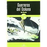 Guerreros del Océano: La Volvo Ocean Race 2001-2003