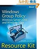 Windows Group Policy Resource Kit: Windows Server 2008 and Windows Vista