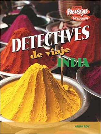 India (Detectives de viaje) (Spanish Edition) written by Anita Roy