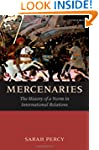 Mercenaries: The History of a Norm in...