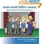 Super Duper Safety School: Safety Rul...
