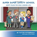 Super Duper Safety School: Safety Rul...