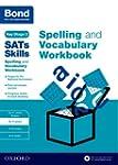 Bond SATs Skills: Spelling and Vocabu...
