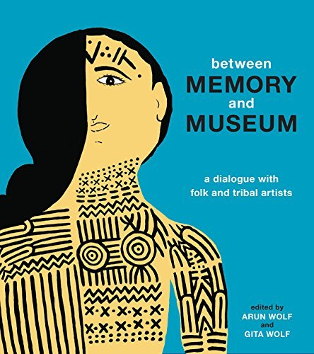 between-memory-and-museum-a-dialogue-with-folk-and-indigenous-artists-by-arun-wolf-2015-10-13
