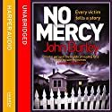No Mercy Audiobook by John Burley Narrated by Peter Brooke