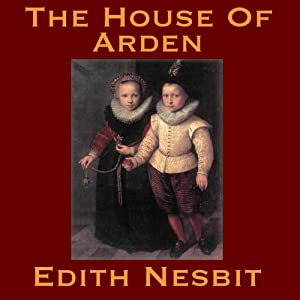 The House of Arden Audiobook