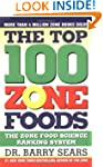 The Top 100 Zone Foods: The Zone Food...