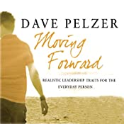 Moving Forward | [Dave Pelzer]