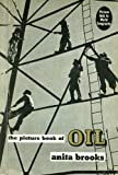 The Picture Book Of Oil