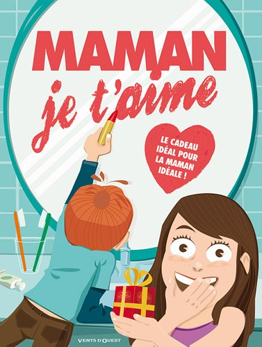 Maman je t'aime - 2010  Collectif, BANDE DESSINEE