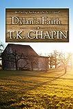Dylan's Faith: Inspirational Christian Romance Novel (Love's Enduring Promise Book 4)