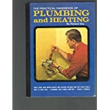 The practical handbook of plumbing and heating (Practical workshop library) ~ Richard Day