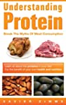 Understanding Protein: Break the Myth...
