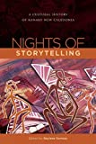 img - for Nights of Storytelling: A Cultural History of Kanaky-New Caledonia book / textbook / text book