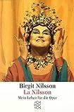 Image de La Nilsson: Mein Leben für die Oper