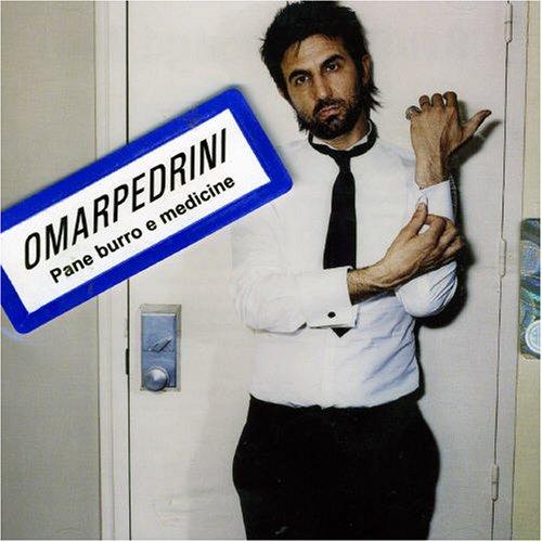 Omar Pedrini - Pane Burro E Medicine - Zortam Music