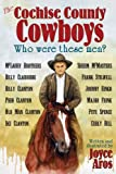 The Cochise County Cowboys - Who Were These Men?