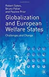 img - for Globalization and European Welfare States: Challenges and Change book / textbook / text book