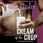 Cream of the Crop Audiobook by Alice Clayton Narrated by Deacon Lee, Olivia Song