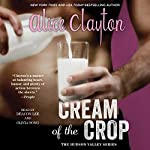 Cream of the Crop | Alice Clayton