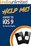 Help Me! Guide to iOS 9: Step-by-Step...