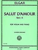 img - for Elgar: Salut d'Amour, Op. 12 - Violin (International 3714) book / textbook / text book