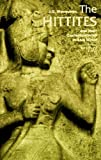img - for The Hittites: And Their Contemporaries in Asia Minor (Revised and Enlarged Edition) (Ancient Peoples and Places) by J. G. Macqueen (1996-09-17) book / textbook / text book