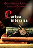 img - for Cartea interzisa (Romanian Edition) book / textbook / text book