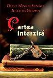 img - for Cartea interzisa (Romanian Edition) book / textbook / text book