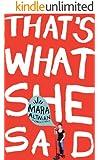 That's What She Said (Kindle Single)