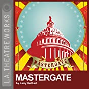 Mastergate (Dramatized) | [Larry Gelbart]