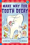 Hello Reader: Make Your Way For Tooth Decay (Level 3)