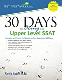 img - for 30 Days to Acing the Upper Level SSAT: Strategies and Practice for Maximizing Your Upper Level SSAT Score book / textbook / text book