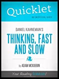img - for By Adam McKibbin Quicklet - Daniel Kahneman's Thinking, Fast and Slow [Paperback] book / textbook / text book