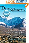 Devil in the Mountain: A Search for t...